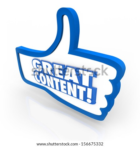 A blue thumb's up symbol with words Great Content to illustrate online features, articles or advice that is popular with your audience - stock photo