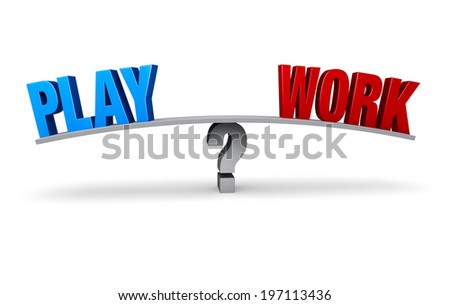 """A bright blue """"PLAY"""" and a red """"WORK"""" sit on opposite ends of a gray board which is balanced on a gray question mark. Isolated on white. - stock photo"""