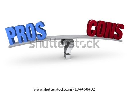 "A bright, blue ""PROS"" and a red ""CONS"" sit on opposite ends of a gray board which is balanced on a white question mark. Isolated on white. - stock photo"