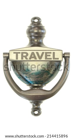 "A bronze door knocker with the word travel on it symbolizing new opportunities with an image of the globe on it -  ""Elements of this image furnished by NASA""  - stock photo"