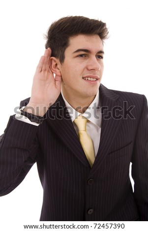 A business man listening isolated on white - stock photo