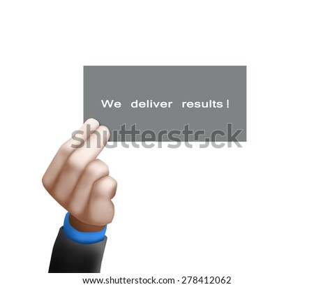 A businessman holding a business card with the words, We Deliver Results, written on it. - stock photo
