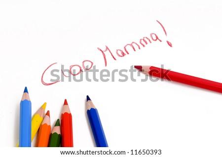 a child wrote ciao mamma - stock photo