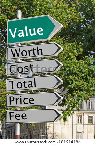 A concept road sign pointing in the direction of 'Value' with some descriptive words underneath - stock photo