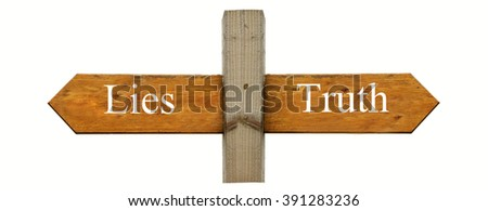 A concept sign indicating Truth to the right and Lies to the left - stock photo