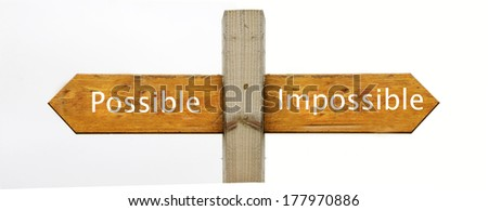 A concept signpost pointing to Possible or Impossible - stock photo