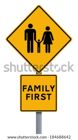 A conceptual road sign indicating Family First