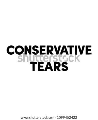 conservative tears stock illustration 1099452422 shutterstock