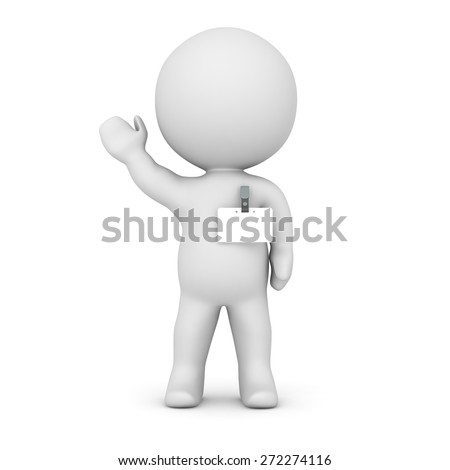 A 3D character wearing a name badge. Isolated on white background.