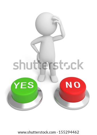 A 3d people making a choice behind the yes&no button - stock photo