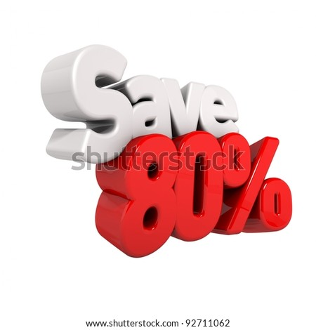 A 3d render of eighty percent price reduction and save in text and numbers angled obliquely isolated on white - stock photo