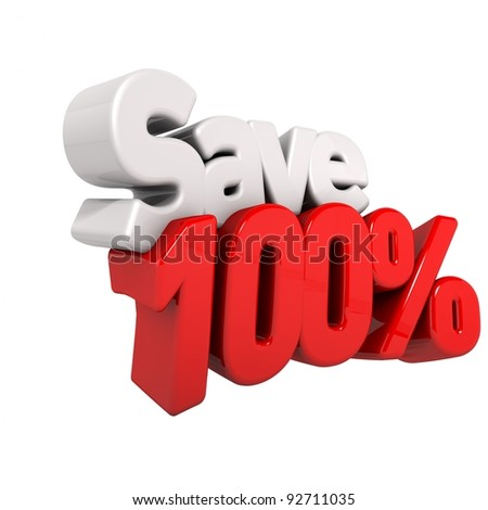 A 3d render of hundred percent price reduction and save in text and numbers angled obliquely isolated on white - stock photo