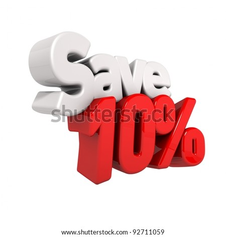 A 3d render of ten percent price reduction and save in text and numbers angled obliquely isolated on white - stock photo
