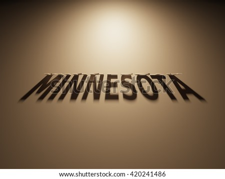A 3D Rendering of the Shadow of an upside down text that reads Minnesota.