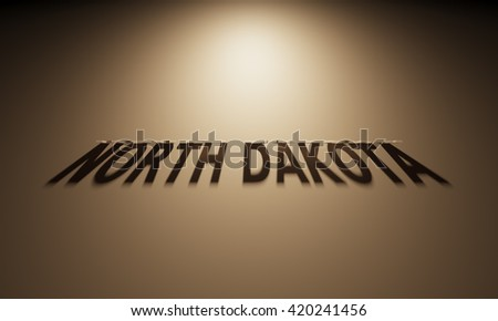 A 3D Rendering of the Shadow of an upside down text that reads North Dakota.