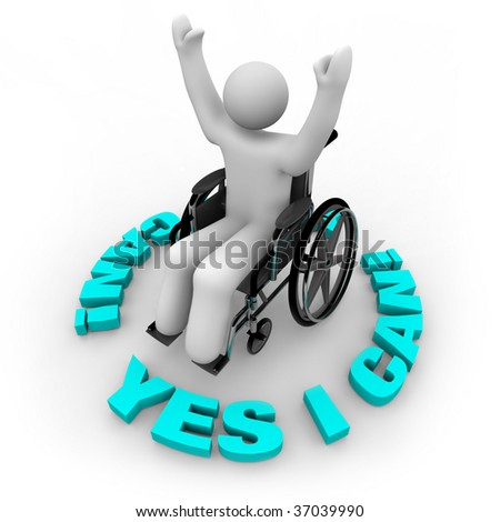 A determined person in a wheelchair with arms raised surrounded by the words Yes I Can - stock photo
