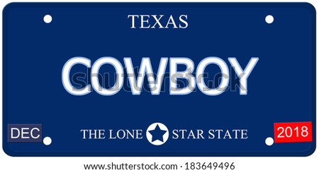A fake imitation Texas License Plate with the word COWBOY and The Lone Star State making a great concept.