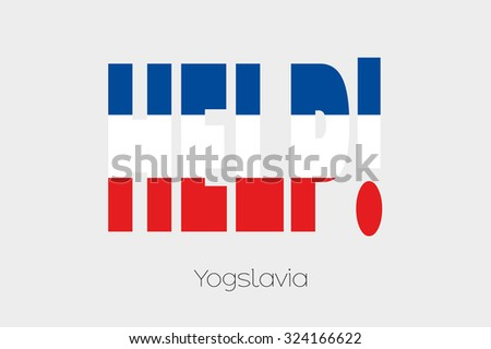 A Flag Illustration inside the word Help of the country of Yugoslavia