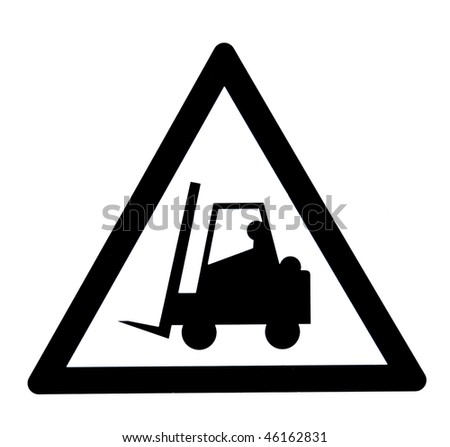 A forklift attention sign, isolated on white background - stock photo