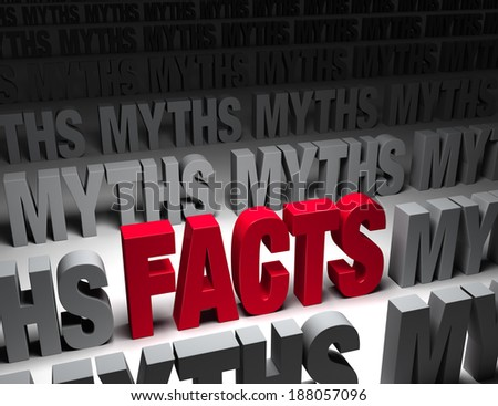 """A glaring bright, red """"FACTS"""" stands out in a dark field of """"MYTHS"""". - stock photo"""