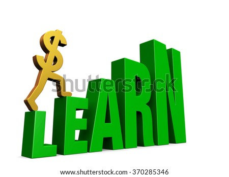 "A gold dollar sign climbing green steps forming the word, ""LEARN"". Isolated on white with drop shadow."