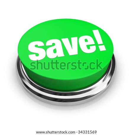 A green button with the word Save! on it - stock photo