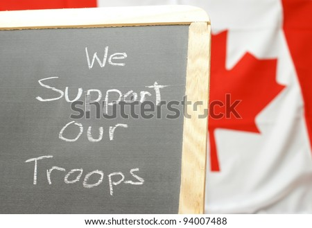 A handmade sign for supporting our Canadian troops. - stock photo
