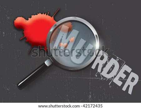 A landscape format illustration of blood spatters on a slate grey grunge style background, with a magnifying glass highlighting the word murder. - stock photo