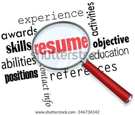 A magnifying glass over the word Resume surrounded by related terms such as experience, awards, skills, education, positions, abilities, objective and more - stock photo