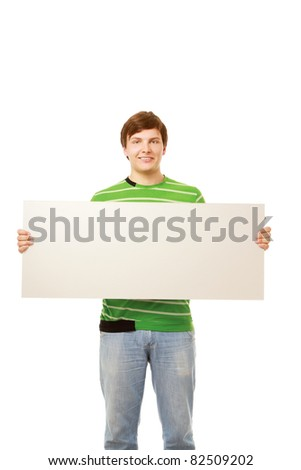 a man holding a blank, isolated on white - stock photo