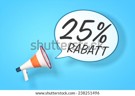 A megaphone with a speech bubble and the message 25 percent discount in German language - stock photo