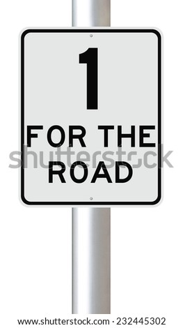 A modified speed limit sign indicating One for the Road  - stock photo