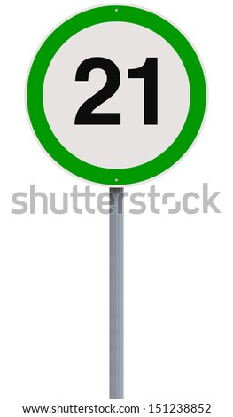 A modified speed limit sign indicating the number 21