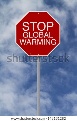 A modified stop sign on Global Warming  - stock photo