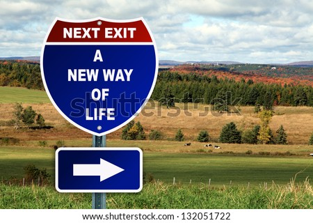 A new way of life road sign against a country landscape - stock photo