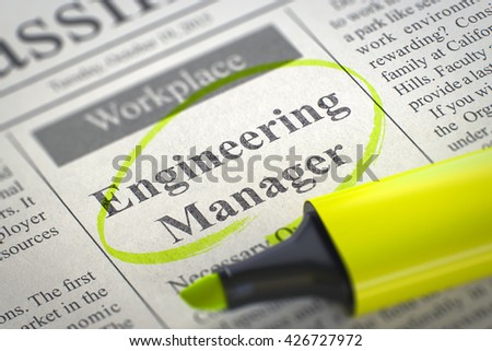 A Newspaper Column in the Classifieds with the Job Vacancy of Engineering Manager, Circled with a Yellow Marker. Blurred Image with Selective focus. Concept of Recruitment. 3D Rendering. - stock photo