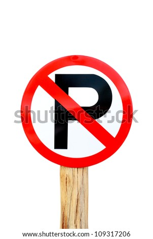 A no parking sign on white background, traffic signs
