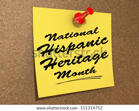 "A note pinned to a cork board with the text ""National Hispanic Heritage Month"". - stock photo"
