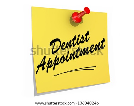 A note pinned to a white background with the text Dentist Appointment. - stock photo