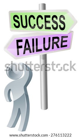 A person with a decision to make looking up at a sign with directions to success or failure - stock photo