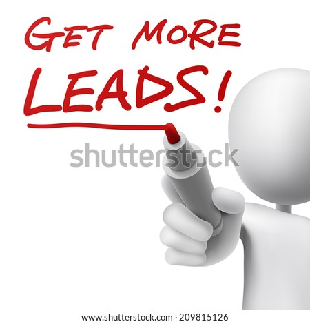 a person writes the words get more leads with a red marker  - stock photo