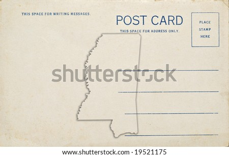 A postcard with a Mississippi map outline. Dirt and scratches at 100%.