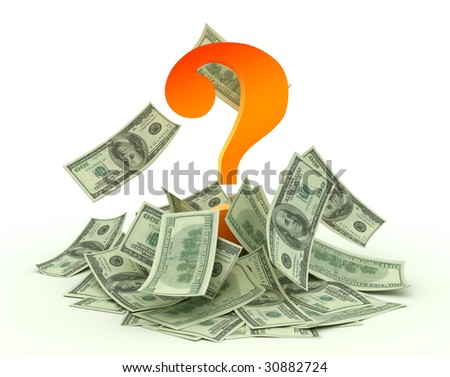 A question mark and dollars. Money should work - stock photo