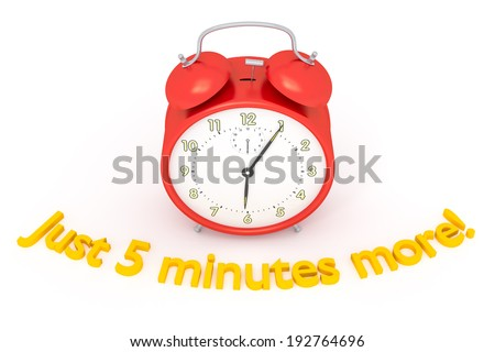 """A red alarm clock with text """"Just 5 minutes more!"""" - stock photo"""