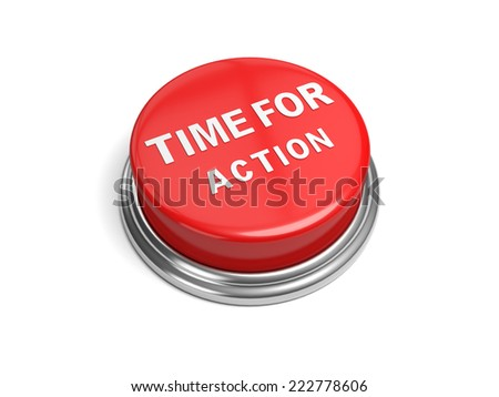 A red button with the word time for action on it - stock photo
