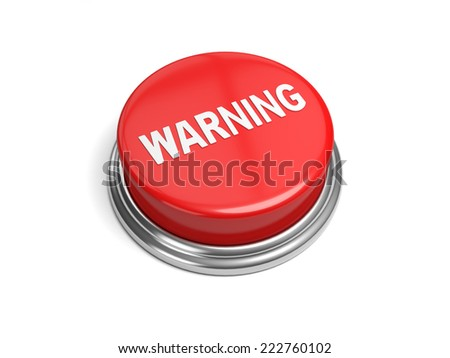 A red button with the word warning on it - stock photo