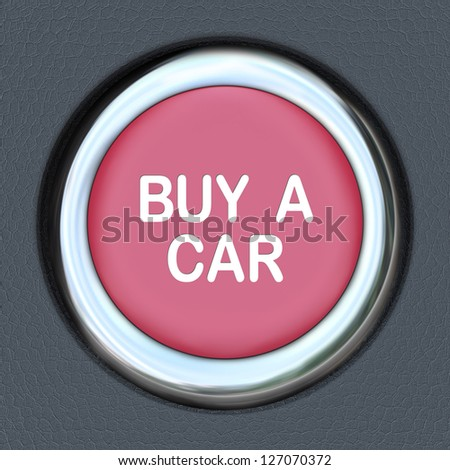 A red ignition button with the words Buy a Car representing the need to browse and shop for a new vehicle - stock photo