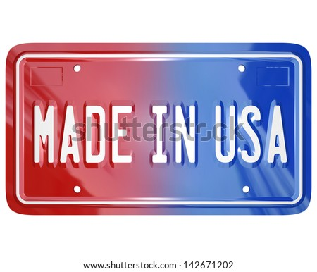A red white and blue vanity license plate with the words Made in USA to illustrate pride in an American built vehicle or product