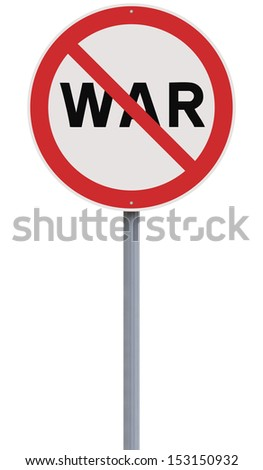 A road sign against War