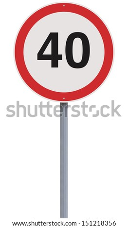 A road sign indicating 40 as the speed limit